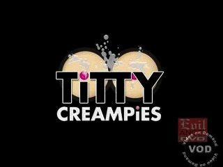 Titty Creampies 1, 2, 3 - बड़े स्तन सह शॉट - निकी सेक्स - केटी Kox